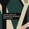 14es Rencontres de Chaminadour : Hugo sur les grands chemins de Victor