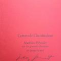 Présentation des «Carnets de Chaminadour : Mathieu Riboulet sur les grands chemins de Jean Genet»