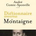 Les premières pages du «Dictionnaire amoureux de Montaigne» en libre accès