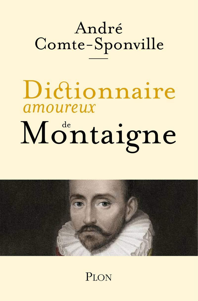 Dictionnaire amoureux Montaigne