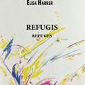 «Refugis» d'Elisa Harrer à découvrir en librairie